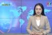 Bản tin quốc tế 18h45 ngày 13-2-2020