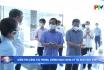 Kiểm tra công tác phòng, chống dịch Covid-19 tại KCN Thụy Vân