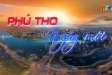 Phú Thọ ngày mới ngày 19-10-2021