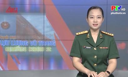 Truyền hình LLVT QK2 - Năng lực cán bộ quân sự rèn từ thực tiễn