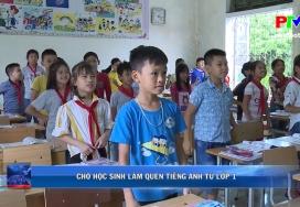 Cho học sinh làm quen tiếng Anh từ lớp 1