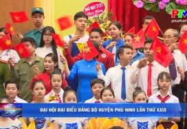 Đại hội Đại biểu Đảng bộ huyện Phù Ninh lần thứ XXIX