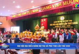 Đại hội Đại biểu Đảng bộ Thị xã Phú Thọ lần thứ XXIII