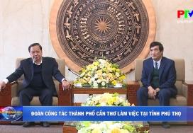 Đoàn công tác Thành phố Cần Thơ làm việc tại tỉnh Phú Thọ