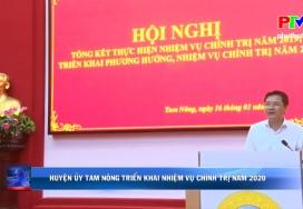Huyện ủy Tam Nông triển khai nhiệm vụ chính trị năm 2020