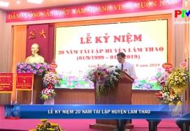 Lễ kỷ niệm 20 năm tái lập huyện Lâm Thao