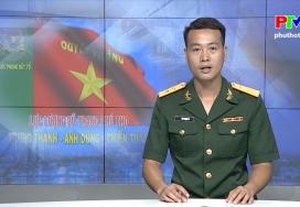 Quốc phòng trên đất Tổ - Lực lượng vũ trang tỉnh phát huy truyền thống anh hùng