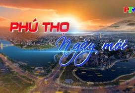 Phú Thọ ngày mới ngày 21-9-2021
