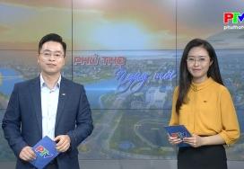 Phú Thọ ngày mới ngày 26-1-2021