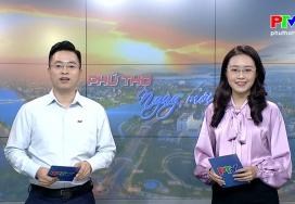 Phú Thọ ngày mới ngày 6-4-2021