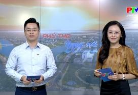 Phú Thọ ngày mới ngày 7-6-2021