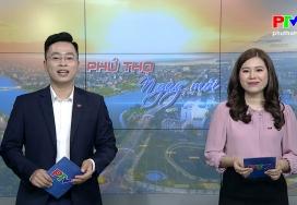 Phú Thọ ngày mới ngày 9-2-2021