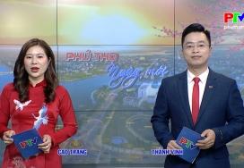 Phú Thọ ngày mới ngày 14-2-2021