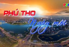 Phú Thọ ngày mới ngày 14-10-2021