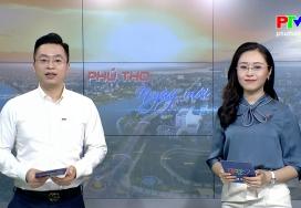 Phú Thọ ngày mới ngày 20-6-2021