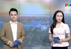 Phú Thọ ngày mới ngày 12-7-2021
