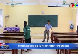 Phú Thọ sẵn sàng cho kỳ thi tốt nghiệp THPT năm 2020