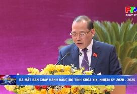 Ra mắt Ban chấp hành Đảng bộ tỉnh Phú Thọ Khóa XIX, nhiệm kỳ 2020 - 2025