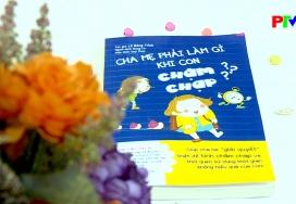 Sách hay cho mọi người: Cha mẹ phải làm gì khi con chậm chạp