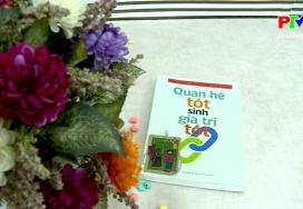 Sách hay cho mọi người: Quan hệ tốt, sinh giá trị tốt