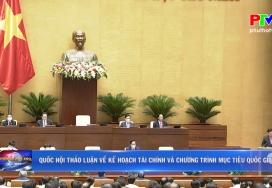 Quốc hội thảo luận về Kế hoạch tài chính và chương trình Mục tiêu Quốc gia