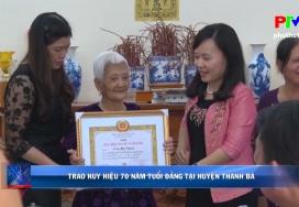 Troa huy hiệu 70 năm tuổi Đảng tại huyện Thanh Ba