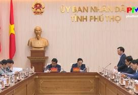 Bộ Kế hoạch và Đầu tư làm việc tại tỉnh Phú Thọ