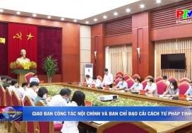 Giao ban công tác nội chính và ban chỉ đạo cải cách tư pháp tỉnh