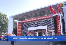 Ra mắt trung tâm báo chí phục vụ Đại hội Đảng bộ Tỉnh