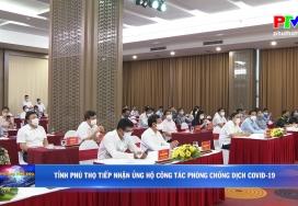 Tỉnh Phú Thọ tiếp nhận ủng hộ công tác phòng chống dịch Covid-19