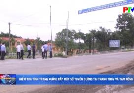 Kiểm tra tình trạng xuống cấp một số tuyến đường tại Thanh Thủy và Tam Nông
