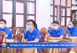 Tiếp nhận vật phẩm hỗ trợ 2 tỉnh Bắc Giang, Bắc Ninh phòng, chống dịch Covid-19