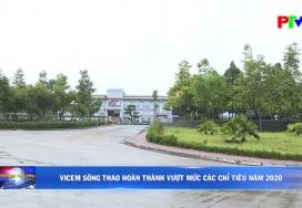 Vicem Sông Thao hoàn thành vượt mức các chỉ tiêu năm 2020