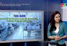 Tọa đàm: Công đoàn Phú Thọ đồng hành vì sự phát triển của doanh nghiệp, vì việc làm, đời sống của người lao động