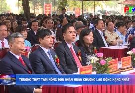 Trường THPT Tam Nông đón nhận Huân chương Lao động hạng Nhất