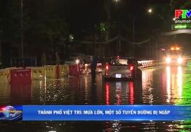 Thành phố Việt Trì mưa lớn, một số tuyến đường bị ngập