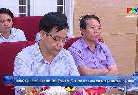 Đồng chí Phó bí thư thường trực Tỉnh ủy làm việc tại Hạ Hòa