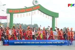 Quảng bá văn hóa dân gian truyền thống vùng đất Tổ