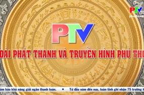 Đài PT-TH Phú Thọ đóng góp vào sự phát triển kinh tế - xã hội