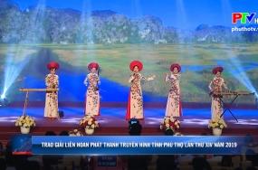 Trao giải liên hoan phát thanh truyền hình tỉnh Phú Thọ lần thứ XIV năm 2019